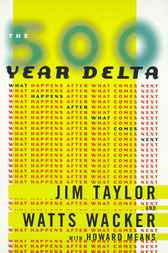 The 500 Year Delta by Jim Taylor