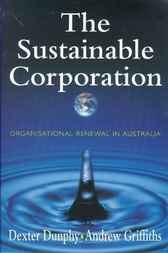 The Sustainable Corporation by Dexter Dunphy