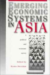 Emerging Economic Systems in Asia by Kyoko Sheridan