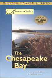 Adventure Guide to the Chesapeake Bay by Barbara Radcliffe Rogers