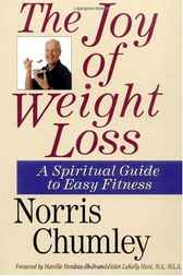 The Joy of Weight Loss by Norris Chumley