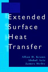 Extended Surface Heat Transfer by Allan D. Kraus