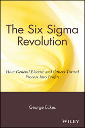 The Six Sigma Revolution by George Eckes
