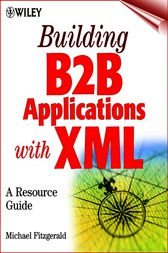 Building B2B Applications with XML by Michael Fitzgerald