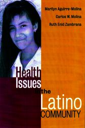 Health Issues in the Latino Community by Marilyn Aguirre-Molina