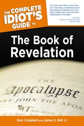 The Complete Idiot's Guide to the Book of Revelation by James S. Bell
