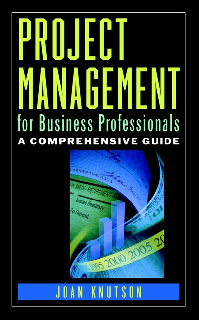 Download Ebook Project Management for Business Professionals by Joan Knutson Pdf