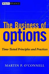 The Business of Options by Martin P. O'Connell