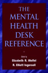 The Mental Health Desk Reference by Elizabeth Reynolds Welfel