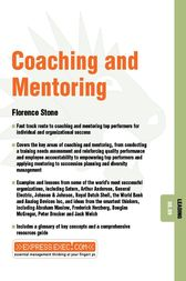 Coaching and Mentoring by Florence Stone