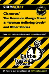 Cisneros' The House of Mango Street & Woman Hollering Creek and other stories by Mary Patterson Thornburg