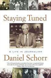 Staying Tuned by Daniel Schorr