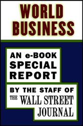 World Business by The Staff of the Wall Street Journal