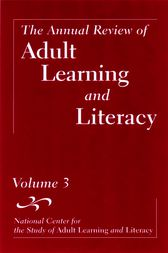 The Annual Review of Adult Learning and Literacy, Volume 3 by John Comings