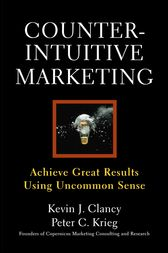 Counterintuitive Marketing by Peter C. Krieg