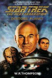 Star Trek: The Next Generation: Debtor's Planet by W.R. Thompson
