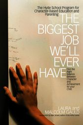The Biggest Job We'll Ever Have by Laura Gauld