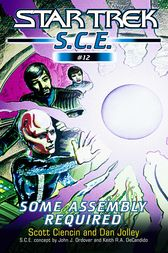 Star Trek: Some Assembly Required by Scott Ciencin