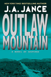Outlaw Mountain by J. A. Jance