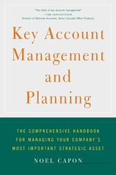 Key Account Management and Planning by Noel Capon