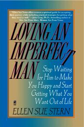 Loving an Imperfect Man by Ellen Sue Stern