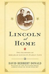 Lincoln at Home by David Herbert Donald