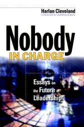 Nobody in Charge by Harlan Cleveland