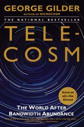 Telecosm by George Gilder