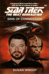 Star Trek: The Next Generation: Sins of Commission by Susan Wright