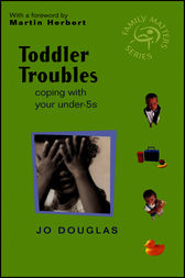 Toddler Troubles by Jo Douglas