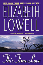 This Time Love by Elizabeth Lowell