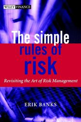 The Simple Rules of Risk by Erik Banks