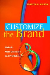Customize the Brand by Torsten H. Nilson