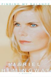 Finding My Balance by Mariel Hemingway