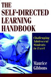 The Self-Directed Learning Handbook by Maurice Gibbons
