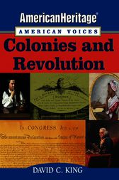 AmericanHeritage, American Voices by David C. King