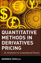 Quantitative Methods in Derivatives Pricing by Domingo Tavella