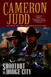 Shootout in Dodge City by Cameron Judd
