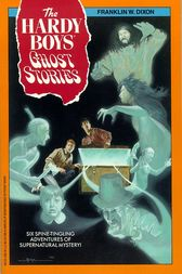 Ghost Stories by Franklin W. Dixon