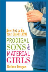 Prodigal Sons and Material Girls by Nathan Dungan