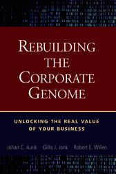 Rebuilding the Corporate Genome by Johan C. Aurik