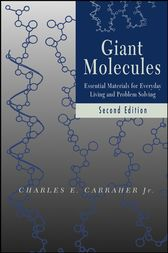 Giant Molecules by Charles E. Carraher