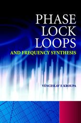 Phase Lock Loops and Frequency Synthesis by Venceslav F. Kroupa