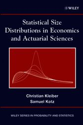 Statistical Size Distributions in Economics and Actuarial Sciences by Christian Kleiber