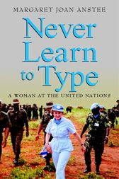 Never Learn to Type by Margaret Joan Anstee