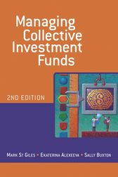 Managing Collective Investment Funds by Mark St Giles