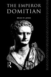 The Emperor Domitian by Brian Jones