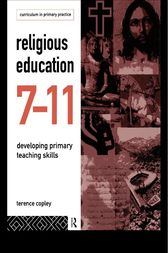 Religious Education 7-11 by Terence Copley