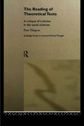The Reading of Theoretical Texts by Peter Ekegren