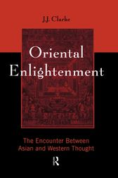 Oriental Enlightenment by J.J. Clarke